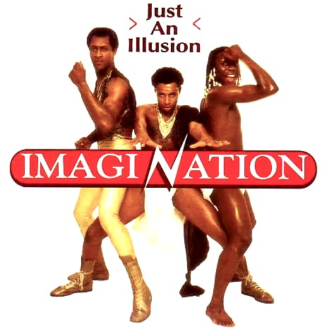 The Imagination - Just An Illusion